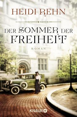 Der Sommer der Freiheit von Rehn,  Heidi