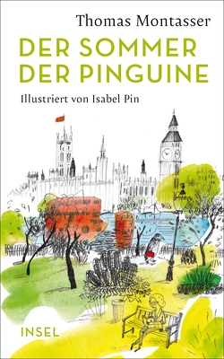 Der Sommer der Pinguine von Montasser,  Thomas, Pin,  Isabel