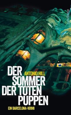 Der Sommer der toten Puppen von Brovot,  Thomas, Hill,  Antonio