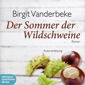 Der Sommer der Wildschweine von Vanderbeke,  Birgit