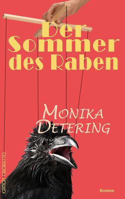 Der Sommer des Raben von Detering,  Monika