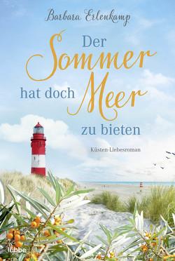 Der Sommer hat doch Meer zu bieten von Erlenkamp,  Barbara