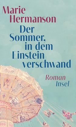 Der Sommer, in dem Einstein verschwand von Elsässer,  Regine, Hermanson,  Marie