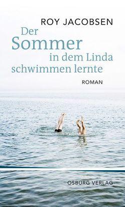 Der Sommer, in dem Linda schwimmen lernte von Jacobsen,  Roy