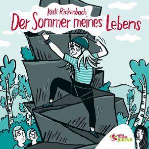Der Sommer meines Lebens von Rickenbach,  Kati
