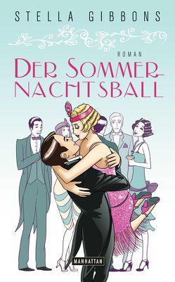 Der Sommernachtsball von Gibbons,  Stella, Wittich,  Gertrud
