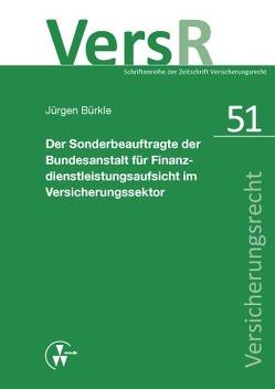 Der Sonderbeauftragte der Bundesanstalt für Finanzdienstleistungsaufsicht im Versicherungssektor von Bürkle,  Jürgen, Lorenz,  Egon