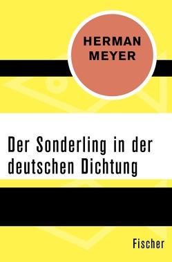 Der Sonderling in der deutschen Dichtung von Meyer,  Herman