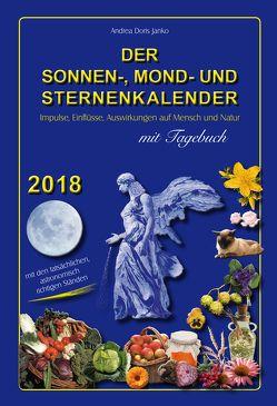 Der Sonnen-, Mond- und Sternenkalender 2018 von Dickbauer,  Christopher, Janko,  Andrea