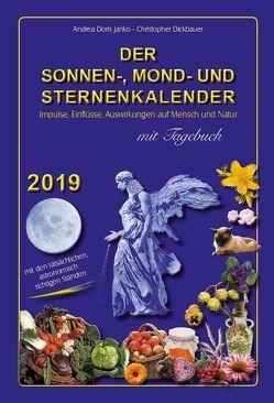 Der Sonnen-, Mond- und Sternenkalender 2019 von Dickbauer,  Christopher, Janko,  Andrea