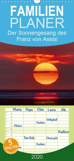 Der Sonnengesang des Franz von Assisi – Familienplaner hoch (Wandkalender 2020 , 21 cm x 45 cm, hoch) von Beck,  Andreas