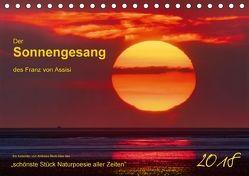 Der Sonnengesang des Franz von Assisi (Tischkalender 2018 DIN A5 quer) von Beck,  Andreas