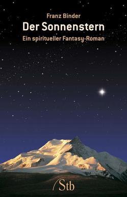 Der Sonnenstern von Binder,  Franz