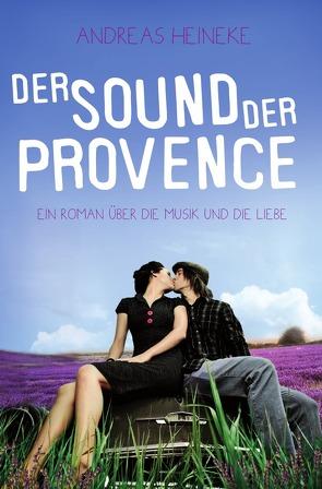 Der Sound der Provence von Heineke,  Andreas