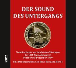 Der Sound des Untergangs von Hertle,  Hans-Hermann