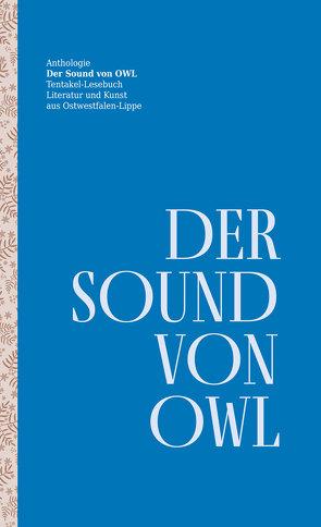 Der Sound von OWL von Bronisch,  Matthias