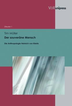 Der souveräne Mensch von Müller,  Tim, Öhlschläger,  Claudia