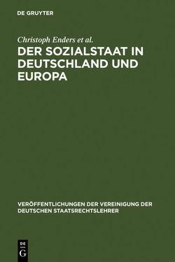 Der Sozialstaat in Deutschland und Europa von Enders,  Christoph, et al., Pitschas,  Rainer, Sodan,  Helge, Wiederin,  Ewald
