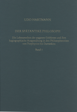 Der spätantike Philosoph von Hartmann,  Udo