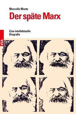 Der späte Marx von Musto,  Marcello