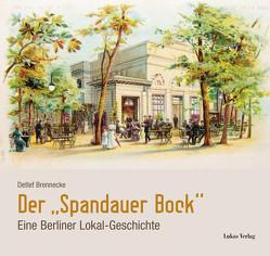 Der »Spandauer Bock« von Brennecke,  Detlef