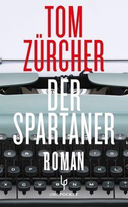 Der Spartaner von Zürcher,  Tom