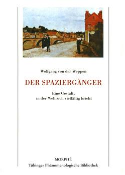 Der Spaziergänger von Koch,  Dietmar, von der Weppen,  Wolfgang