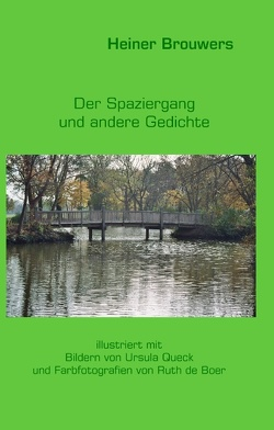 Der Spaziergang und andere Gedichte von Brouwers,  Heiner