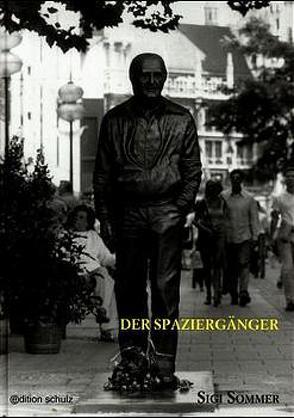 Der Spaziergänger von Meyer,  Werner, Schulz,  Marian, Sommer,  Sigi
