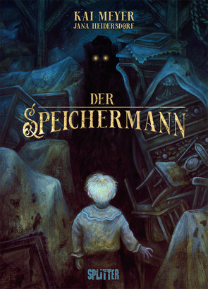 Der Speichermann von Heidersdorf,  Jana, Meyer,  Kai