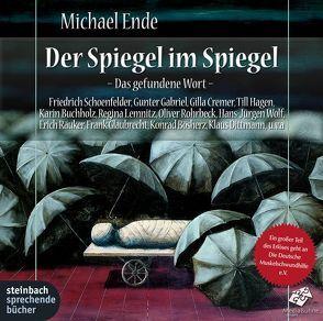 Der Spiegel im Spiegel von Ende,  Michael, Gabriel,  Gunter, Glaubrecht,  Frank, Hagen,  Till, Rohrbeck,  Oliver, Schoenfelder,  Friedrich
