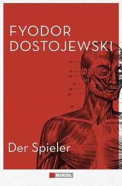 Der Spieler von Dostojewski,  Fjodor