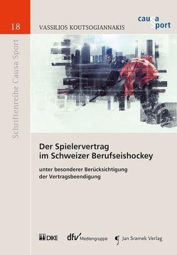 Der Spielervertrag im Schweizer Berufseishockey von Koutsogiannakis,  Vassilios