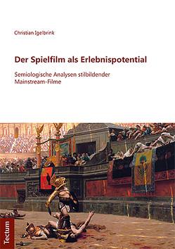 Der Spielfilm als Erlebnispotential von Igelbrink,  Christian