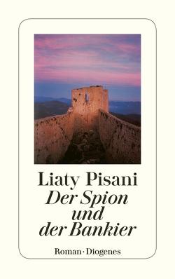 Der Spion und der Bankier von Hartmann,  Ulrich, Pisani,  Liaty