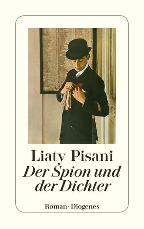 Der Spion und der Dichter von Hartmann,  Ulrich, Pisani,  Liaty