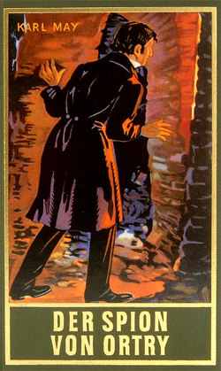 Der Spion von Ortry von May,  Karl, Schmid,  Euchar A