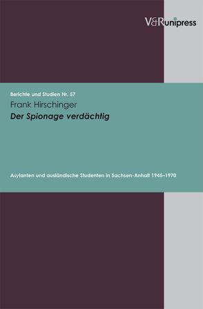 Der Spionage verdächtig von Hirschinger,  Frank