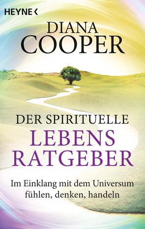Der spirituelle Lebens-Ratgeber von Cooper,  Diana, Merz-Busch,  Gisela