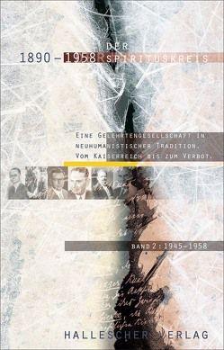 Der Spirituskreis (1890-1958). Eine Gelehrtengesellschaft in neuhumanistischer… / Der Spirituskreis (1890-1958). Eine Gelehrtengesellschaft in neuhumanistischer… von Mêyer,  Regina, Mühlpfordt,  Günter, Schenk,  Günter, Schwabe,  Heinz, Schwarz,  Beate, Schwarz,  Manfred