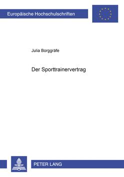 Der Sporttrainervertrag von Borggräfe,  Julia