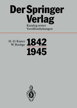 Der Springer-Verlag von Buchge,  W., Kaiser,  H.-D., Sarkowski,  Heinz