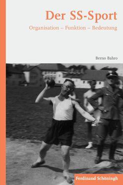 Der SS-Sport von Bahro,  Berno