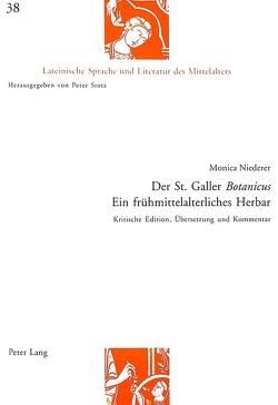 Der St. Galler «Botanicus»- Ein frühmittelalterliches Herbar von Niederer,  Monica