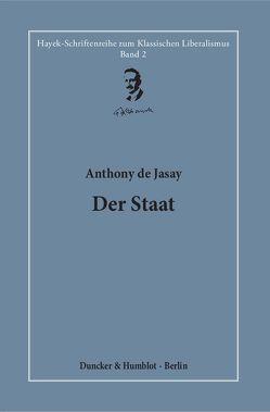 Der Staat. von Bouillon,  Hardy, Jasay,  Anthony de