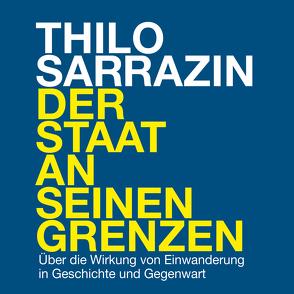 Der Staat an seinen Grenzen von Presser,  Armand, Sarrazin,  Thilo