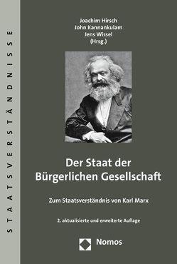 Der Staat der Bürgerlichen Gesellschaft von Hirsch,  Joachim, Kannankulam,  John, Wissel,  Jens