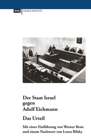 Der Staat Israel gegen Adolf Eichmann. URTEIL