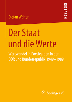 Der Staat und die Werte von Walter,  Stefan