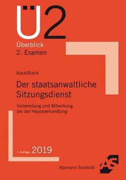 Der staatsanwaltliche Sitzungsdienst von Kock,  Rainer, Rieck,  Patrick